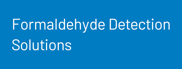 Formaldehyde Detection Solutions